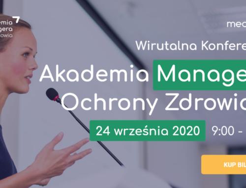 II edycja wirtualnej konferencji Akademia Managera Ochrony Zdrowia